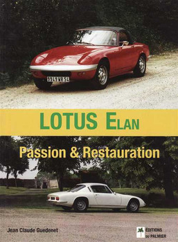 Lotus Elan Passion & Restauration