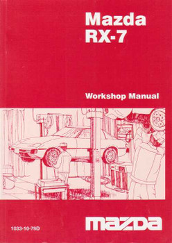 Mazda RX-7 Series One, Two and Three 1979 - 1985 Factory Workshop Manual