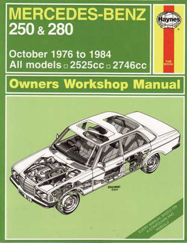 Mercedes - Benz 250 & 280 1976 - 1984 Workshop Manual