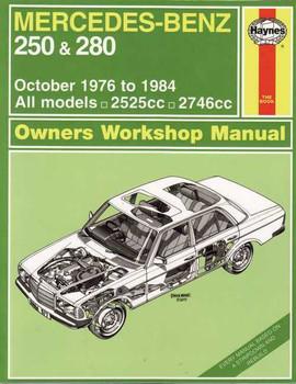 Mercedes - Benz 250 & 280 1976 - 1984 Workshop Manual