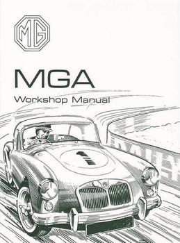 MG MGA 1500, 1600 & Mk 2 Workshop Manual