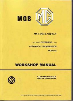 MGB MK 1, MK 2, and G.T. Workshop Manual