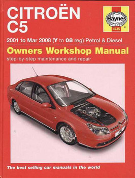 Citroen C5 2001 - 2008 Petrol & Diesel Workshop Manual