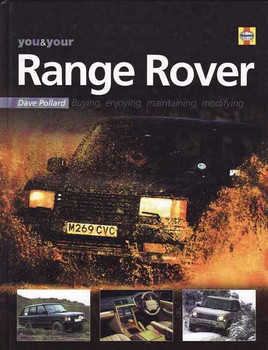 You & Your Range Rover: Buying, Ejnoying, Maintaining, Modifying