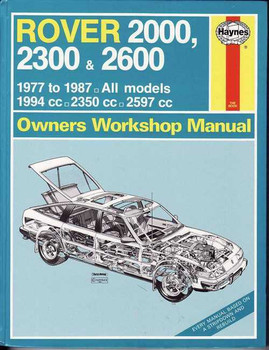 Rover 2000, 2300 & 2600 1977 - 1987 Workshop Manual