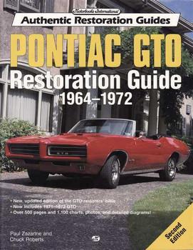 Pontiac GTO Restoration Guide 1964 - 1972