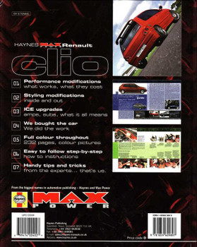 Renault Clio The Definitive Guide to Modifying (Haynes Max Power)