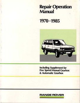 Range Rover 1970 - 1985 Workshop Manual