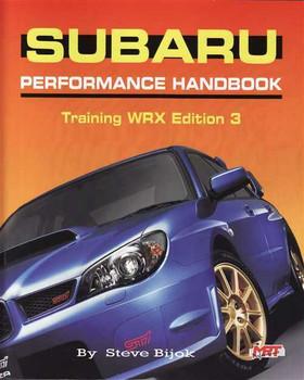 Subaru Performance Handbook, Training WRX Edition 3