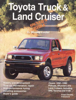 Toyota Truck & Land Cruiser, Owner's Bible