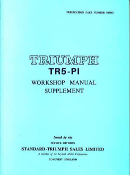 Triumph TR5 - PI Workshop Manual Supplement