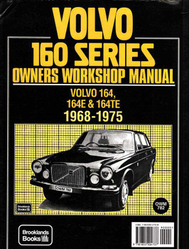 Volvo 160 Series (164, 164E & 164TE) 1968 - 1975 Workshop Manual