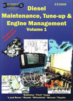 Diesel Maintenance, Tune-up & Engine Management (Volume 1)