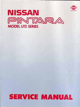 Nissan Pintara Model U12 Series Workshop Manual