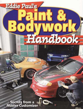 Eddie Paul's Paint & Bodywork Handbook