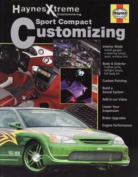 Sport Compact Customizing (Haynes Xtreme Customizing)