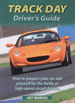 Track Day Driver's Guide