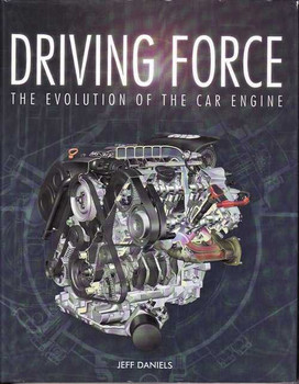 Driving Force The Evolution Of The Car Engine