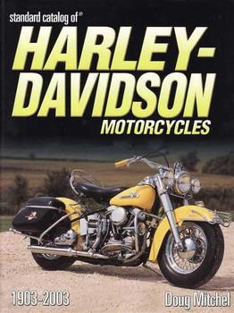 Standard Catalog of Harley-Davidson Motorcycles 1903 - 2003