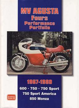 MV Agusta Fours Performance Portfolio 1967 - 1980