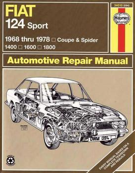 Fiat 124 Sport Coupe & Spider 1400, 1600, 1800 1968 - 1978 Workshop Manual