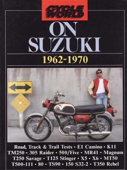 Cycle World On Suzuki 1962 - 1970