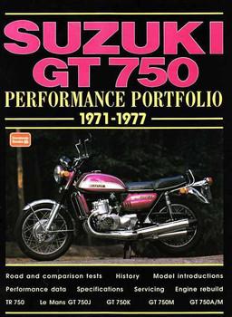 Suzuki GT750 Performance Portfolio 1971 - 1977