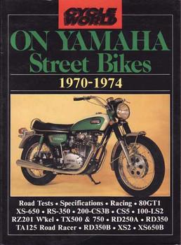 Cycle World On Yamaha Street Bikes 1970 - 1974