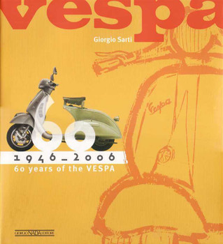 60 Years Of Vespa 1946 - 2006