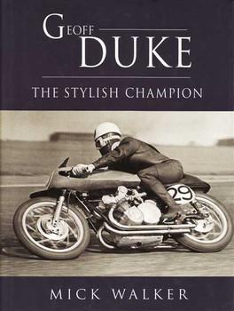 Geoff Duke: The Stylish Champion