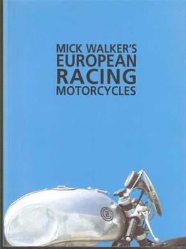 Mick Walker's European Racing Motorcycles