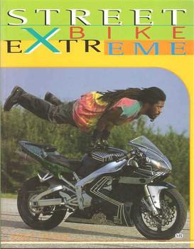 Streetbike Extreme