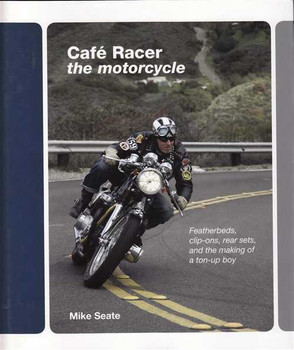 Cafe Racer The Motorcycle