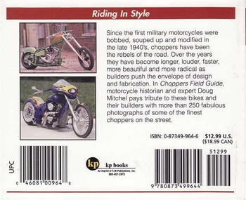 Choppers Field Guide: Custom Bikes 1950s - Present