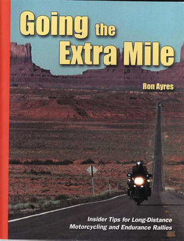 Going the Extra Mile: Tips for Long-Distance Motorcycling and Endurance Rallies