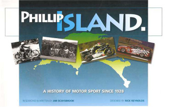 Phillip Island: A History Of Motor Sport Since 1928