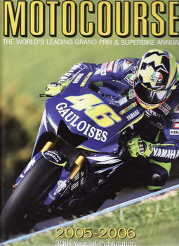 Motocourse 2005 - 2006 (30th Year Of Publication): Grand Prix, Superbike Annual