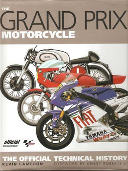 The Grand Prix Motorcycle: The Official Technical History