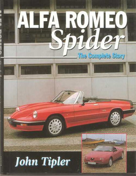 Alfa Romeo Spider: The Complete Story