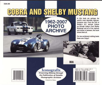 Cobra And Shelby Mustang 1962 - 2007 Photo Archive