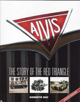 Alvis: The Story Of The Red Triangle (4th Edition)