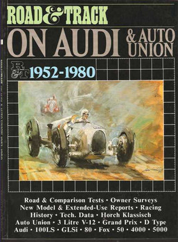 Road & Track On Audi & Auto Union 1952 - 1980