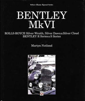 Bentley Mk VI: Rolls-Royce Silver Wraith, Dawn & Cloud, Bentley R & S Se