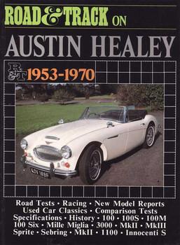 Road & Track On Austin Healey 1953 - 1970