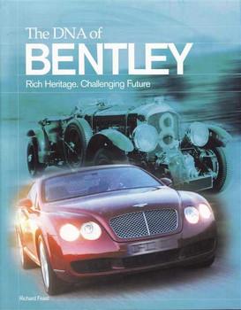 The DNA of Bentley: Rich Herritage, Challenging Future