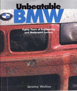 Unbeatable BMW: Eighty Years of Engineering and Motorsport Success
