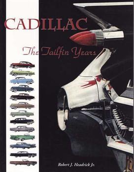 Cadillac: The Tailfin Years