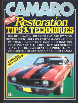 Camaro Restoration Tips & Techniques