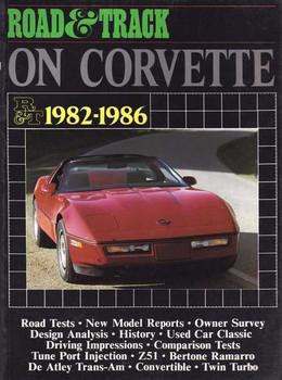 Road & Track On Corvette 1982 - 1986