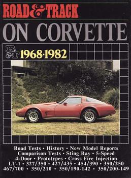 Road & Track On Corvette 1968 - 1982